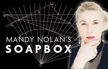 Mandy Nolan's Soap Box