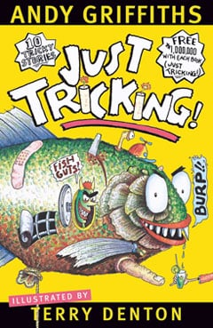 <i>Just Tricking</i> by Andy Griffiths.